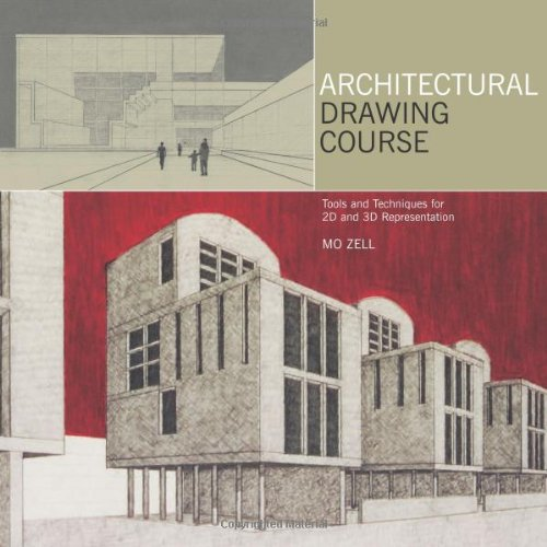 Architectural Drawing Course Tools And Techniques For And