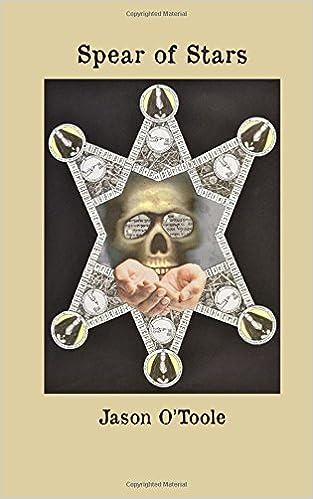 Spear Of Stars: Jason Ou0027Toole, Robert Joseph Barry: 9781732502321:  Amazon.com: Books