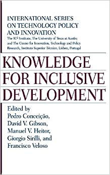 Knowledge for Inclusive Development (International Series on Technology Policy and Innovation)