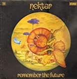 Nektar ~ Remember The Future LP Vinyl Record (1756)