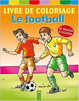 Coloriage Sport Foot.Livre De Coloriage Le Football 96 Dessins A Colorier Amazon Co Uk