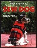 Sew Dog, Jennifer Quasha and Pamela J. Hastings, 1589231694