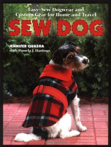 Sew Dog Easy Sew Dogwear And Custom Gear For Home And Travel