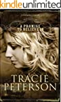 A Promise to Believe In (The Brides o...