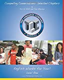 Compelling Conversations: 11 Selected Chapters on Timeless Topics for Level 1 English Language Learners (The Language Company Versions)