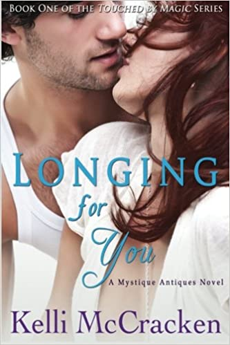 Longing for You (Touched by Magic) (Volume 1): Kelli
