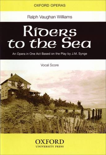 Riders to the Sea: Vocal score