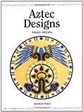 Aztec Designs, Penny Brown, 1844480860