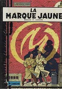 "Afficher ""La Marque jaune"""