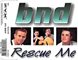 Rescue Me by Bnd (1997-07-29)