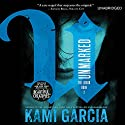 Unmarked Audiobook by Kami Garcia Narrated by Christine Lakin