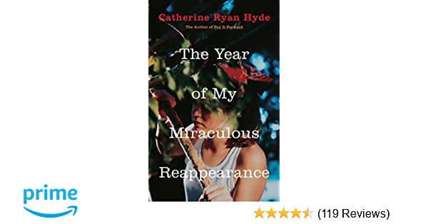 the year of my miraculous reappearance hyde catherine ryan