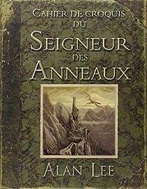 Cahier de croquis du Seigneur des Anneaux par Lee