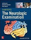DeMyer's The Neurologic Examination: A Programmed Text, Seventh Edition