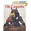 Oh, Canada: Contemporary Art from North North America (MIT Press)