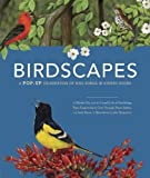Birdscapes: A Pop-Up Celebration Of Bird Songs in Stereo Sound by Miyoko Chu (Oct 1 2008)