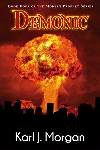 Demonic (Modern Prophets Book 4) by [Morgan, Karl]