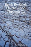 Brick by Brick on the Road Through Oz: Recovery from Sexual Abuse Trauma, G. G., PhD Bolich, 0615167020