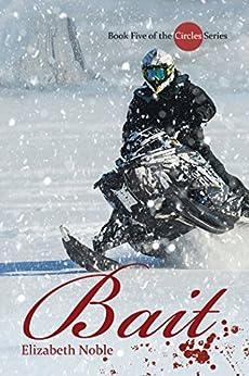 Bait (Circles Book 5) by [Noble, Elizabeth]