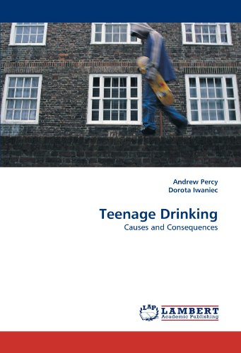 Teenage Drinking: Causes and Consequences