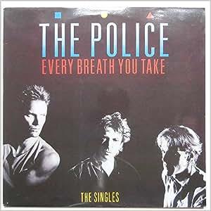 Police - Every Breath You Take: The Singles - Amazon.com Music