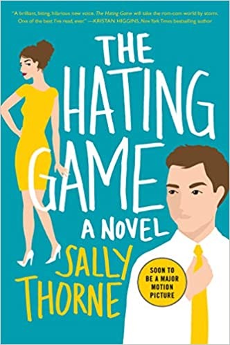 The Hating Game: A Novel: Sally Thorne: 9780062439598: Amazon com: Books