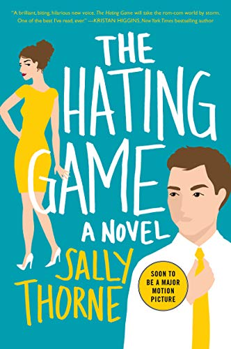 The Hating Game: A Novel (Best Games Out Right Now)