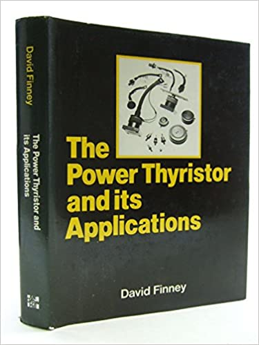 Read online The Power Thyristor and Its Applications PDF, azw