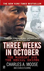 Three Weeks in October: The Manhunt for the Serial Sniper