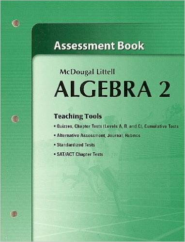 Holt McDougal Larson Algebra 2: Assessment Book