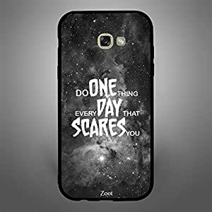 Samsung Galaxy A7 2017 Do One Thing Everyday That Scares you