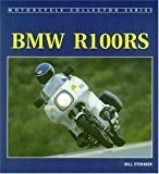 BMW R100 RS (Motorcycle Collector Series) by Bill Stermer (2002-09-05)