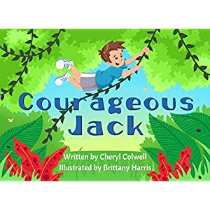 Courageous Jack (Noble Character-Building Series Book 1)