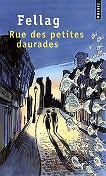 Rue des petites daurades par Fellag