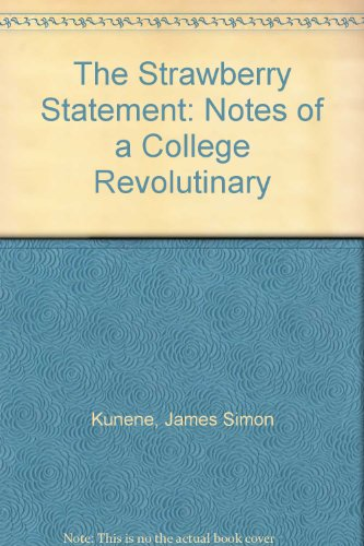 The Strawberry Statement: Notes of a College Revolutinary