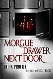 Morgue Drawer Next Door (Morgue Drawer series)