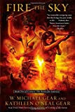 Fire the Sky, W. Michael Gear and Kathleen O'Neal Gear, 1439153892