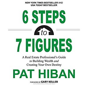 6 Steps to 7 Figures Audiobook