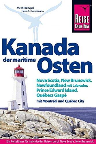 kanada-der-maritime-osten-nova-scotia-new-brunswick-newfoundland-mit-labrador-prince-edward-island-qubecs-gasp-und-mit-montral-und-qubec-city-reisefhrer