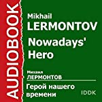 Nowadays' Hero [Russian Edition] | Mikhail Lermontov