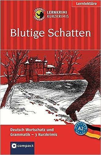Blutige Schatten: Deutsch als