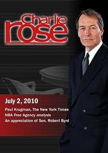 Charlie Rose - Paul Krugman, The New York Times / NBA Free Agency analysis / An appreciation of Sen. Robert Byrd (July 2, 2010)
