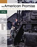 img - for The American Promise, Volume C: A History of the United States: Since 1890 book / textbook / text book
