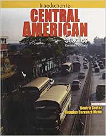 Amazon.com: Introduction to Central American Studies
