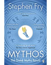 Mythos: The Greek Myths Retold (Stephen Fry's Greek Myths Book 1)