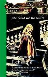 The Ballad And The Source (Virago Modern Classics)