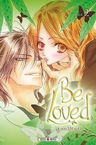 Be Loved, tome 2 par Kako Mitsuki