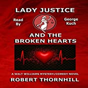 Lady Justice and the Broken Hearts | Robert Thornhill