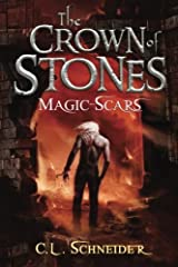 The Crown of Stones: Magic-Scars (Volume 2) Paperback