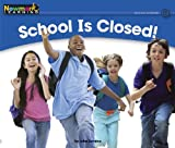 School Is Closed!, John Serrano, 1607193191